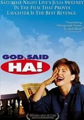God Said, 'Ha!' - Poster / Capa / Cartaz - Oficial 1