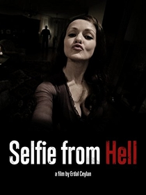 Selfie From Hell - Poster / Capa / Cartaz - Oficial 1