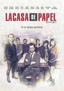La Casa de Papel (Parte 1) - Poster / Capa / Cartaz - Oficial 4