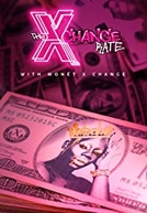 The X Change Rate (The X Change Rate)