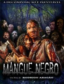 Mangue Negro - Poster / Capa / Cartaz - Oficial 2