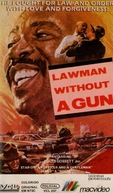 Policial Sem Arma (Lawman Without a Gun)