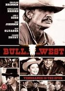 Chumbo Quente (Bull of the West)