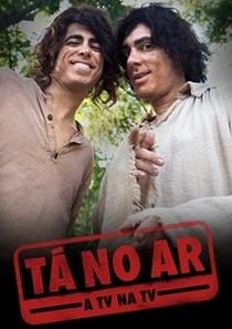 Tá no Ar: A TV na TV (4ª Temporada) - Poster / Capa / Cartaz - Oficial 1