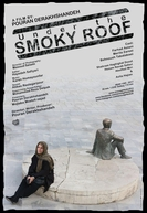 Under the Smoky Roof (Zire saghfe doodi)