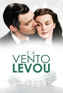 ...E o Vento Levou - Poster / Capa / Cartaz - Oficial 6