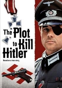 O Plano para Matar Hitler - Poster / Capa / Cartaz - Oficial 1