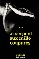Thousand Cuts (Le serpent aux mille coupures)