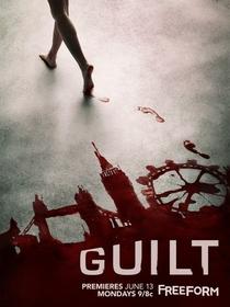 Guilt (1ª Temporada) - Poster / Capa / Cartaz - Oficial 1