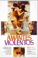 Amantes Violentos (Amantes Violentos)