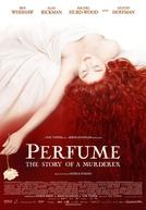 Perfume: A História de um Assassino (Perfume: The Story of a Murderer)