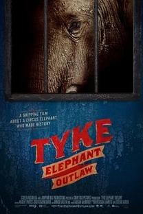 Tyke Elephant Outlaw - Poster / Capa / Cartaz - Oficial 1
