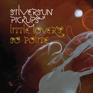 Silversun Pickups: Little Lover's So Polite (Silversun Pickups: Little Lover's So Polite)