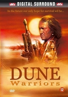 Os Aventureiros do Deserto (Dune Warriors)