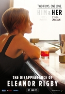 Dois Lados do Amor - Ela (The Disappearance Of Eleanor Rigby: Her)