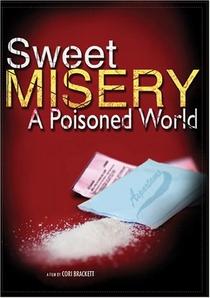 Doce Tormento: Um Mundo Envenenado - Poster / Capa / Cartaz - Oficial 1