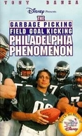 O Fenômeno da Filadélfia (The Garbage Picking Field Goal Kicking Philadelphia Phenomenon)