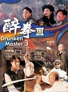 Drunken Master III (Jui kuen III)
