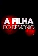 A Filha do Demônio (A Filha do Demônio)