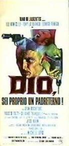 Dio, sei proprio un padreterno!  - Poster / Capa / Cartaz - Oficial 1