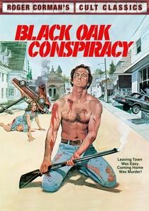 Black Oak Conspiracy - Poster / Capa / Cartaz - Oficial 1