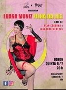 Luana Muniz: filha da lua (Luana Muniz: filha da lua)