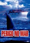 Perigo no Mar  - Poster / Capa / Cartaz - Oficial 1
