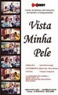 Vista Minha Pele - Poster / Capa / Cartaz - Oficial 1