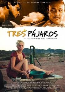 Tres Pájaros - Poster / Capa / Cartaz - Oficial 1