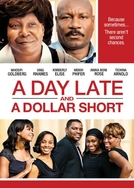 A Day Late and a Dollar Short (A Day Late and a Dollar Short)