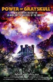 """A Força de Grayskull: A História de """"He-Man e os Mestres do Universo"""" - Poster / Capa / Cartaz - Oficial 1"""