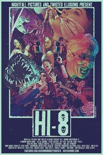 Hi-8 (Horror Independent 8) - Poster / Capa / Cartaz - Oficial 1
