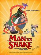 Homem vs Cobra (Man vs Snake: The Long and Twisted Tale of Nibbler)