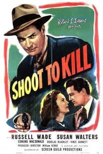 Shoot to Kill - Poster / Capa / Cartaz - Oficial 1