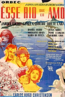 Esse Rio Que Eu Amo - Poster / Capa / Cartaz - Oficial 1