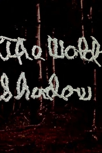 The Wold Shadow - Poster / Capa / Cartaz - Oficial 1