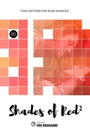 Shades of Red 2 (Shades of Red 2)