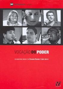 Vocação do Poder - Poster / Capa / Cartaz - Oficial 1