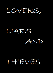 Lovers, Liars and Thieves - Poster / Capa / Cartaz - Oficial 1