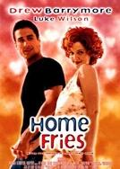 Nosso Louco Amor (Home Fries)