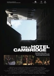 Era o Hotel Cambridge - Poster / Capa / Cartaz - Oficial 2