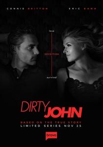 Dirty John - O Golpe do Amor (1ª Temporada) - Poster / Capa / Cartaz - Oficial 2