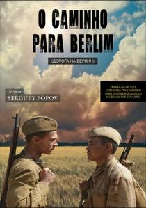 O Caminho Para Berlim - Poster / Capa / Cartaz - Oficial 3
