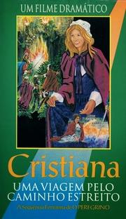 Cristiana Uma viagem pelo caminho estreito - Poster / Capa / Cartaz - Oficial 1