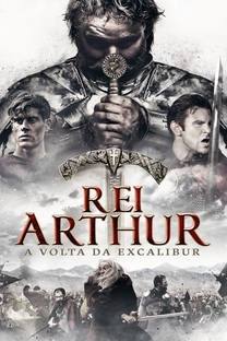 Rei Arthur: A Volta da Excalibur - Poster / Capa / Cartaz - Oficial 3