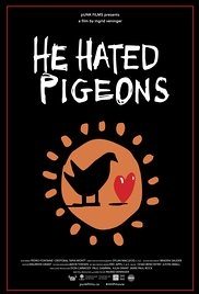 He Hated Pigeons - Poster / Capa / Cartaz - Oficial 1