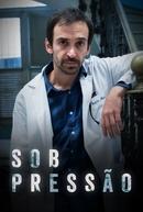 Sob Pressão (1ª Temporada) (Sob Pressão (1ª Temporada))