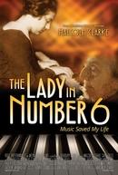 A Pianista do Número 6: A Música Salvou a Minha Vida (The Lady in Number 6: Music Saved My Life)