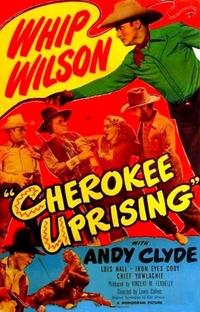 Cherokee Uprising - Poster / Capa / Cartaz - Oficial 1