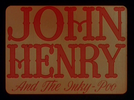 John Henry and the Inky-Poo (John Henry and the Inky-Poo)